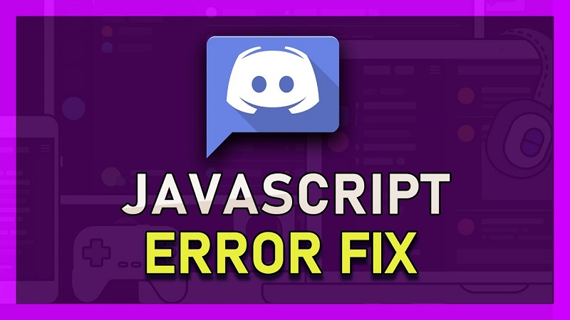 How to fix a discord fatal JavaScript error
